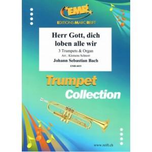 Herr Gott, dich loben alle wir(3 Trompetas)-Bach