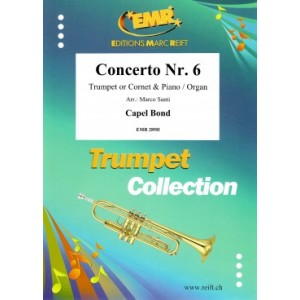 Concerto Nr. 6 in Bb - Bond, Capel